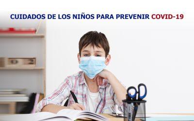 Cuidados de los niños para prevenir COVID-19