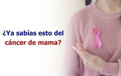 ¿Sabías esto del cáncer de mama?