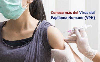 Conoce más del Virus del Papiloma Humano (VPH)